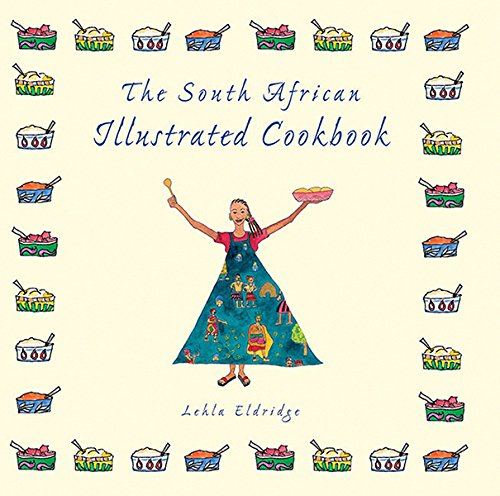 Download The South African Illustrated Cookbook pdf epub