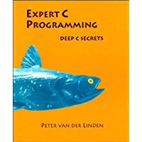 Expert C Programming: Deep Secrets (English Edition)