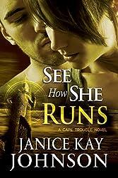 See How She Runs (A Cape Trouble Novel Book 2)