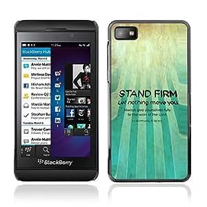 Be Good Phone Accessory // Dura Cáscara cubierta Protectora Caso Carcasa Funda de Protección para Blackberry Z10 // BIBLE Corinthians 15:58 Stand Firm