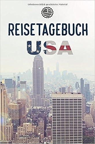 Reisetagebuch Usa Amerika Zum Selberschreiben Oder Als