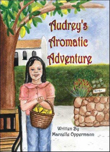 Read Online Audrey's Aromatic Adventure pdf epub