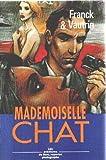 "Afficher ""Mademoiselle Chat"""