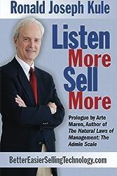 Listen More, Sell More