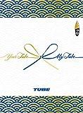 Your TUBE + My TUBE(初回生産限定盤A)(DVD付)