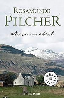 Nieve en abril par Pilcher