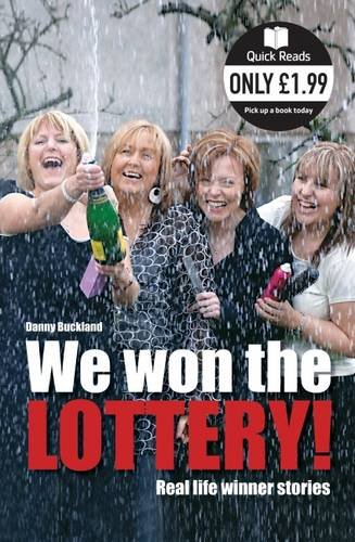 We Won The Lottery: Real Life Winner Stories (Quick Reads)