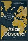 Atlas Obscura par Foer