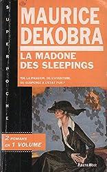 La madone des sleeping