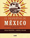 El Despertar de Mexico, Julia Preston and Samuel Dillon, 970651922X