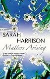 Matters Arising, Sarah Harrison, 0727867377