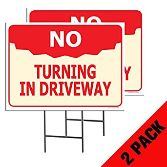 No Turning In Driveway Street Road Sign 12x18 Full Color 12x18 Accent Printing and Signs Aluminum