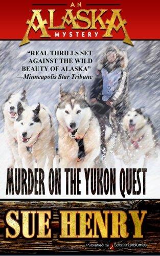 Murder on the Yukon Quest (An Alaska Mystery)