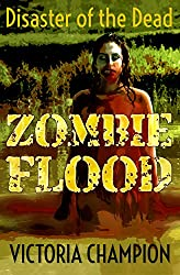 Zombie Flood: Disaster of the Dead