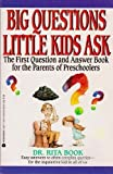 Big Questions Little Kids Ask, Rita Book, 0380771845