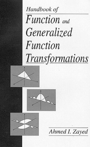 Handbook of Function and Generalized Function Transformations (Mathematical Science References)