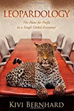 Leopardology: The Hunt For Profit In A Tough Global Economy