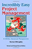 Incredibly Easy Project Management, Norman Willoughby, 1552123820