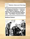 A Medical Commentary on Fixed Air, Matthew Dobson, 117066671X