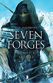 Seven Forges by [Moore, James A.]
