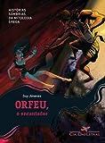 img - for Orfeu O Encantador - Orphee Lenchanteur (Em Portugues do Brasil) book / textbook / text book
