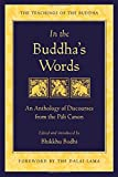 img - for In the Buddha's Words: An Anthology of Discourses from the Pali Canon (The Teachings of the Buddha) book / textbook / text book