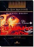 Os Venenos Da Coroa - Série Os Reis Malditos. Volume 3