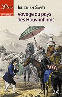 Voyage au pays des Houyhnhnms : le dernier voyage de Gulliver, Swift, Jonathan (1667-1745)