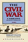 The Civil War : A Narrative, Volume 3: Red River to Appomattox