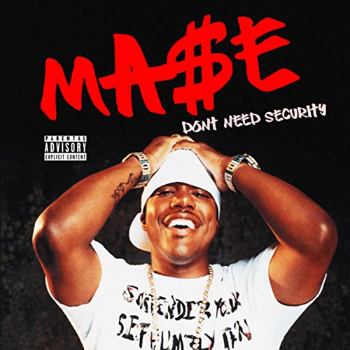 Don't Need Security [Explicit]