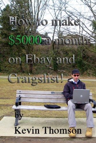How to make $5,000 a month on Ebay and Craigslist!