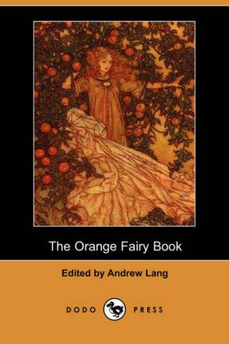 Read Online The Orange Fairy Book (Dodo Press) pdf
