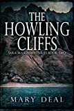 The Howling Cliffs (Sara Mason Mysteries Book 2)
