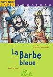 La Barbe Bleue (French Edition)