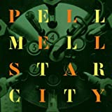 Star City by Pell Mell (1997-10-21)