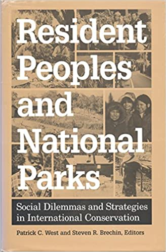 Resident Peoples and National Parks: Social Dilemmas and Strategies