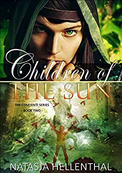 Children Of The Sun (A Novel of Epic Supernatural Fantasy (The Comyenti Series Book 2) by [Hellenthal, Natasja]