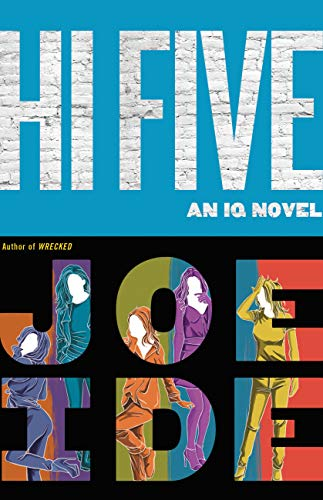 Hi Five (An IQ Novel Book 4) by [Ide, Joe]