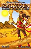 Sandstorm & the Eye of Horus: The Legend of Shaimaa Ramalia, Book 1 (Volume 1)