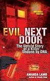 Evil Next Door, Amanda Lamb, 0425233340