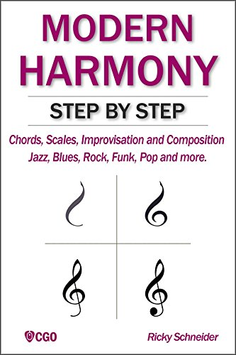 Modern Harmony Step By Step Chords Scales Improvisation And