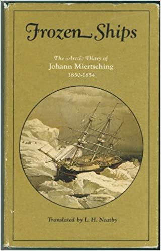 |TOP| Frozen Ships: The Arctic Diary Of Johann Miertsching, 1850-1854. Vessel Recursos forms making public pasion Click sitting 51%2BVeeNjD2L._SX318_BO1,204,203,200_