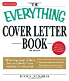 The Everything Cover Letter Book, Burton Jay Nadler, 159337335X