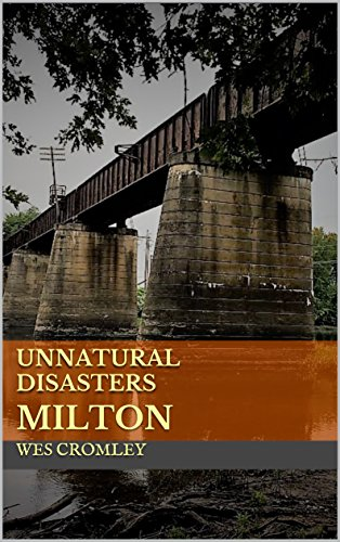 Unnatural Disasters : Milton -