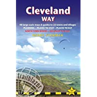 Cleveland Way (Trailblazer British Walking Guide) 2018: 48 Large-Scale Walking Maps, Town Plans, Overview Maps - Planning, Places to Stay, Places to ... Guide) (British Walking Guides (Trailblazer))