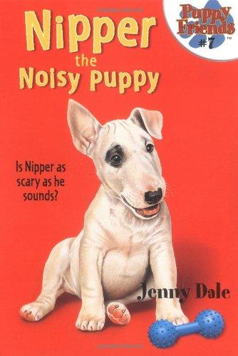 Nipper the Noisy Puppy (Puppy Friends) pdf epub