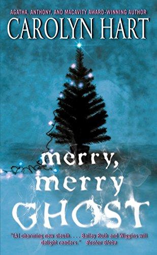 Merry, Merry Ghost (Bailey Ruth Raeburn)