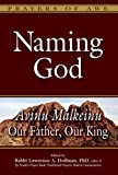 Naming God: Avinu Malkeinu_Our Father, Our King (Prayers of Awe)