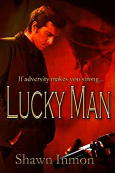 Lucky Man by [Inmon, Shawn]