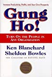 img - for Gung Ho! Turn on the People in Any Organization book / textbook / text book